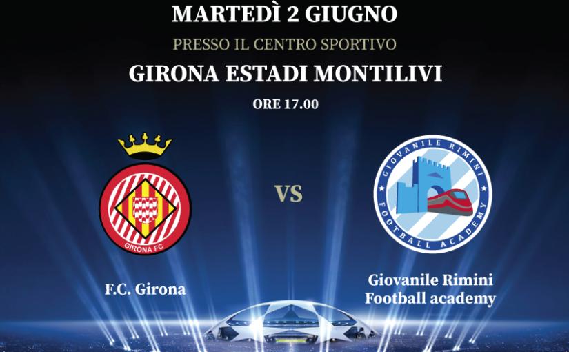 7° International Football tour - F.C. Girona vs Giovanile Rimini Football Academy