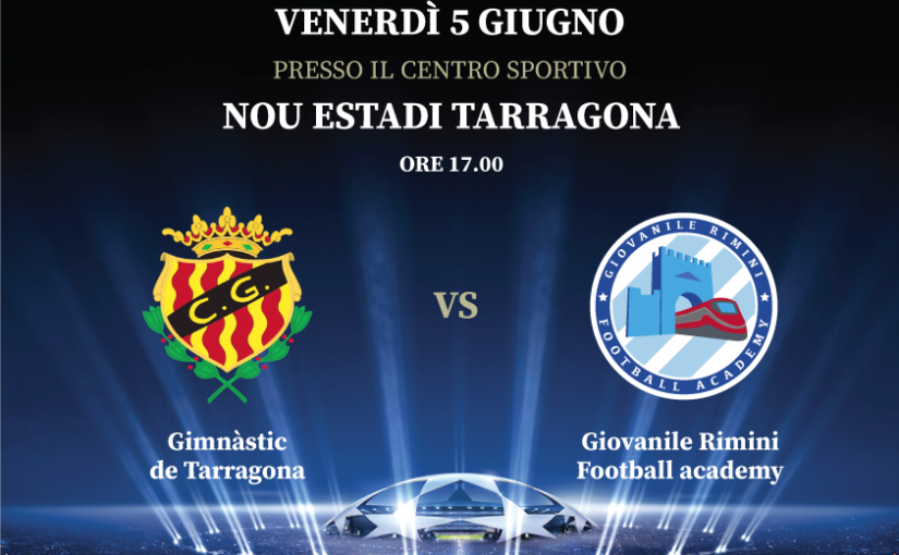 7° International Football tour – Gimnàstic de Tarragona vs Giovanile Rimini Football Academy