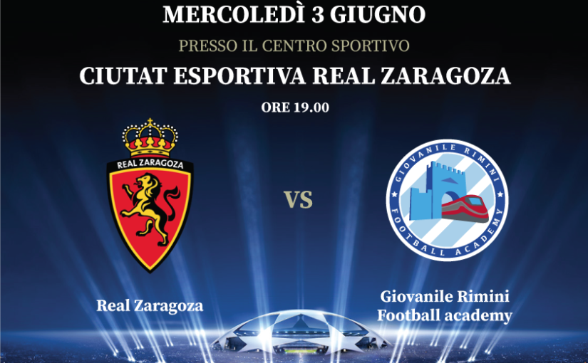 7° International Football tour – Real Zaragoza vs Giovanile Rimini Football Academy